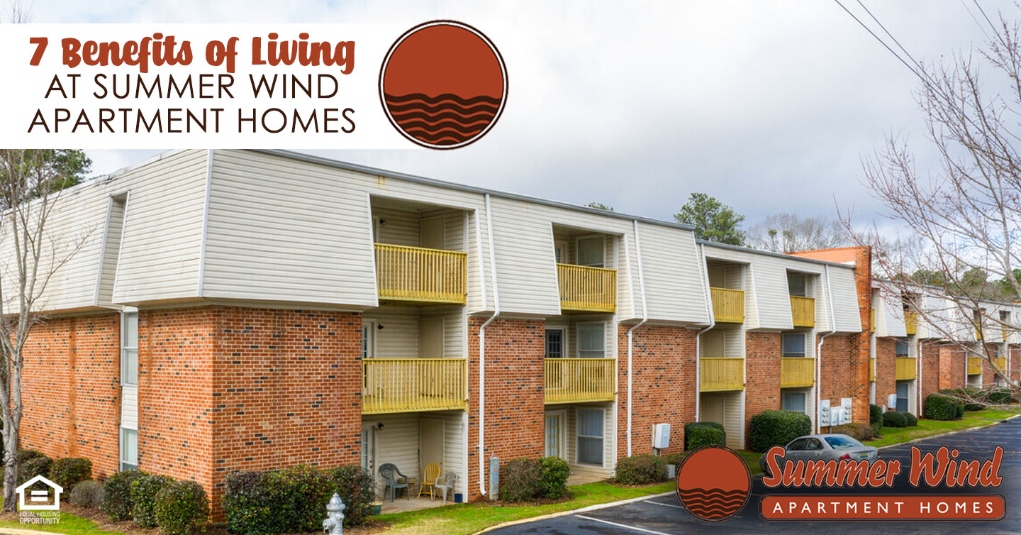 Benefits of Living at Summer Wind Apartment Homes